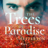 G.K. Chesterton - The Trees of Pride