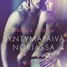 Andrea Hansen - Syntymäpäivä Norjassa - eroottinen novelli