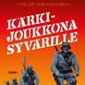 Yrjö Keinonen - Kärkijoukkona Syvärille