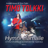 Anssi Eriksson ja Timo Tolkki - Timo Tolkki – Hymni elämälle - Stratovarius-kitaristin tarina