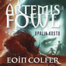 Eoin Colfer - Artemis Fowl: Opalin kosto