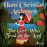 Hans Christian Andersen - The Girl Who Trod on the Loaf