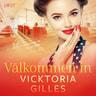 Vicktoria Gilles - Välkommen in - historisk erotisk novell