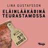 Lina Gustafsson - Eläinlääkärinä teurastamossa