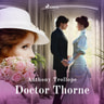 Anthony Trollope - Doctor Thorne