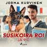 Jorma Kurvinen - Susikoira Roi ja 9 C