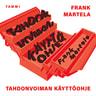 Frank Martela - Tahdonvoiman käyttöohje