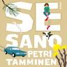 Petri Tamminen - Se sano – Unohtumattomat lausahdukset