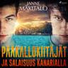 Janne Mäkitalo - Pääkallokiitäjät ja salaisuus Kanarialla