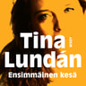 Tina Lundán - Ensimmäinen kesä
