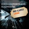 Kustantajan työryhmä - Rikosreportaasi Suomesta 1992