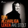 Åke Stolt - Den allvarliga leken