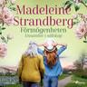 Madeleine Strandberg - Förmögenheten
