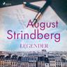 August Strindberg - Legender