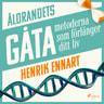 Henrik Ennart - Åldrandets gåta: metoderna som förlänger ditt liv