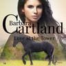 Barbara Cartland - Love at the Tower (Barbara Cartland's Pink Collection 54)