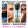 DIMILY - Rakastan – Did I Mention I Love You? - äänikirja