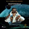 B. J. Harrison Reads Deathworld - äänikirja