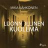 Mika Kähkönen - Luonnollinen kuolema