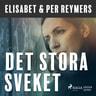 Elisabet og Per Reymers - Det stora sveket