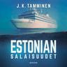 J.K. Tamminen - Estonian salaisuudet