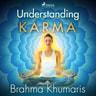 Brahma Khumaris - Understanding Karma