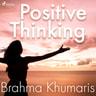 Brahma Khumaris - Positive Thinking