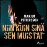 Marjut Pettersson - Niin kuin sinä sen muistat
