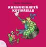 Jukka Parkkinen - Karhukirjeitä kotiväelle