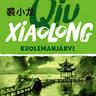 Xiaolong Qiu - Kuolemanjärvi – 7. Chen Cao