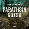 Heine Bakkeid - Paratiisin kutsu