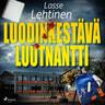 Lasse Lehtinen - Luodinkestävä luutnantti