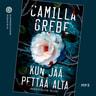 Camilla Grebe - Kun jää pettää alta