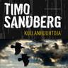 Timo Sandberg - Kullanhuuhtoja