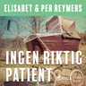 Elisabet og Per Reymers - Ingen riktig patient