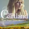 An Angel from Heaven (Barbara Cartland's Pink Collection 141) - äänikirja
