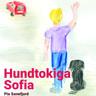 Hundtokiga Sofia - äänikirja