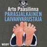 Arto Paasilinna - Parasjalkainen laivanvarustaja