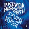 Patricia Highsmith - Syvissä vesissä