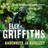 Elly Griffiths - Kadonneet ja kuolleet