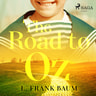 L. Frank Baum - The Road to Oz