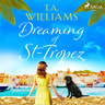 T.A. Williams - Dreaming of St-Tropez