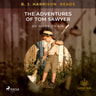 Mark Twain - B. J. Harrison Reads The Adventures of Tom Sawyer