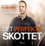 Olavi Blomfjord ja Linus Hugosson - Det perfekta skottet : en polismans berättelse om gripandet av Sveriges värsta massmördare Mattias Flink