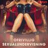 Ofrivillig sexualundervisning - äänikirja