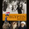 Egyptin historia – Kleopatran ajasta arabikevääseen - äänikirja