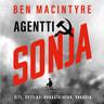 Ben MacIntyre - Agentti Sonja – Äiti, sotilas, rakastajatar, vakooja