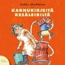 Karhukirjeitä kesäleiriltä - äänikirja