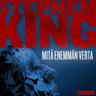 Stephen King - Mitä enemmän verta