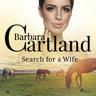 Barbara Cartland - Search for a Wife (Barbara Cartland's Pink Collection 86)